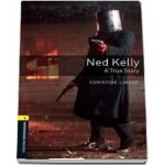 Oxford Bookworms Library Level 1. Ned Kelly A True Story. Book