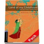 Oxford Bookworms Library Level 4. Land of my Childhood. Stories from South Asia. Audio CD pack