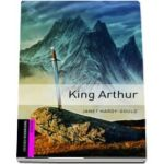 Oxford Bookworms Library Starter Level. King Arthur. Book