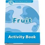 Oxford Read and Discover. Level 1, Fruit Activity Book