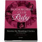 Bookworms Club Stories for Reading Circles. Ruby (Stages 4 and 5)