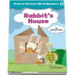 Oxford Phonics World Readers Level 1. Rabbits House