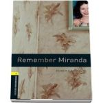 Oxford Bookworms Library Level 1. Remember Miranda