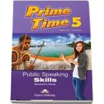 Virginia Evans, Prime Time 5. Public Speaking Skills, Students Book