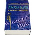 Post-socialist Romanian economy. Where to? How? Why?
