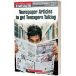 Newspaper Articles to Get Teenagers Talking, Peter Dainty, SCHOLASTIC