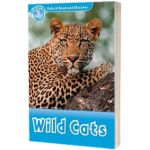 Oxford Read and Discover Level 1. Wild Cats, Rob Sved, Oxford University Press
