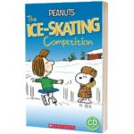 Peanuts. The Ice-skating Competition, Sarah Silverton, SCHOLASTIC