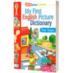 My First English Picture Dictionary. In town, Joy Olivier, ELI