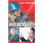 A Fost Sau Nu Holocaust?