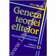 Geneza teoriei elitelor. Provocarea neomachiavellienilor