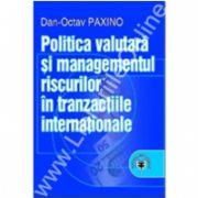 Politica valutară şi managementul riscurilor în tranzacţiile internaţionale