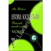 Istoria sociologiei. Volumul I. Perioada marilor sisteme