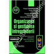 Organizarea şi gestiunea întreprinderii