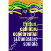Preţuri, echilibru concurenţial şi bunăstare socială