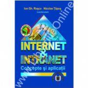 Internet & Intranet. Concepte şi aplicaţii
