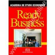 Ready for business - Pregatiti pentru afaceri