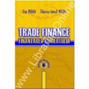 Trade Finance. Finanţarea comerţului
