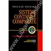 Sisteme contabile comparate. Contabilităţile anglo-saxone, Volumul I, Ediţia a II-a