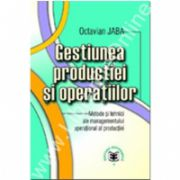 Gestiunea producţiei si operaţiilor