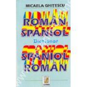 Dictionar Roman - Spaniol, Spaniol - Roman - Reeditare