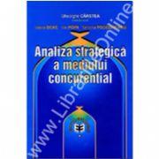 Analiza strategică a mediului concurenţial