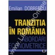 Tranziţia in România. Abordari econometrice