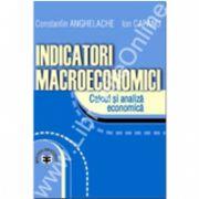 Indicatori macroeconomici. Calcul şi analiză economică