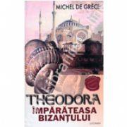 Theodora Imparateasa Bizantului