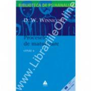 Opere, vol. 4 - Procesele de maturizare