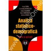 Analiză statistico-demografică. Teorie şi aplicaţii