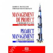 Management de proiect - o abordare practica - Project management - a practical approach