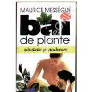 Bai De Plante - Sanatate Si Vindecare