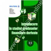 Introducere in studiul produselor financiare derivate