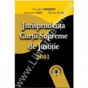 Jurisprudenţa Curţii Supreme de Justiţie. Contencios administrativ, 2001