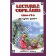Lecturile copilariei. Bibliografie scolara pentru clasa a V-a