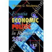 Ecuaţia economic-politic în România 2000