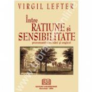 Intre ratiune si sensibilitate - preromantici romani si englezi