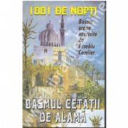 1001 De Nopti - Basmul Cetatii De Alama