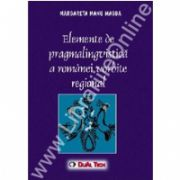 Elemente de pargmalinvistica a romanei vorbite regional