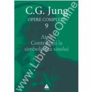 Opere complete. vol. 9, Aion. Contribuţii la simbolistica Sinelui