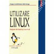 Utilizare Linux. Notiuni de baza si practica