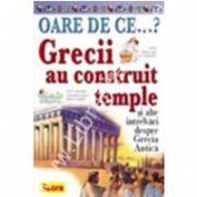 OARE DE CE. Grecii au costruit temple ?