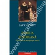 Familia europeana. O incercare de antropologie istorica