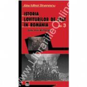 Istoria loviturilor de stat in Romania - vol. III