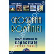 Geografia României pentru examenul de testare naţională