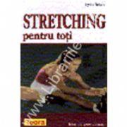 Stretching pentru toti