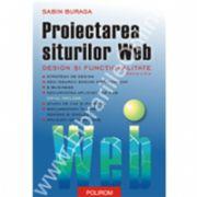 Proiectarea siturilor Web. Design si functionalitate  (editia a II-a)