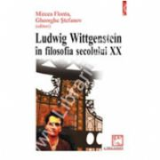 Ludwig Wittgenstein in filosofia secolului XX