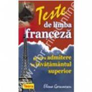 Teste de limba franceza pentru admiterea in invatamantul superior